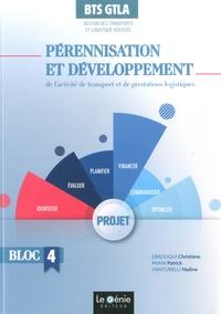 Christiane Errouqui et Patrick Miani - Pérennisation et développement de l'activité de transport et de prestations  logistiques BTS GTLA Gestion des Transports et Logistique Associée - Bloc 4.
