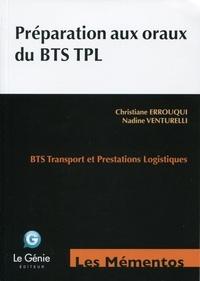 Christiane Errouqui et Nadine Venturelli - Préparation aux oraux du BTS TPL.