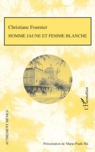 Christiane Fournier - Homme jaune et femme blanche.