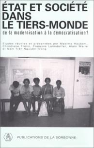 Christiane Frelin et Maxime Haubert - Etat et société dans le tiers-monde - De la modernisation à la démocratisation ?.