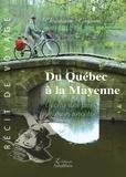 Christiane Gagnon - Du Québec à la Mayenne - L'écho des pas de mon ancêtre.