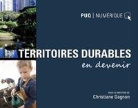 Christiane Gagnon - Territoires durables en devenir.