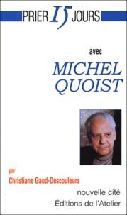 Christiane Gaud-Descouleurs - Michel Quoist.