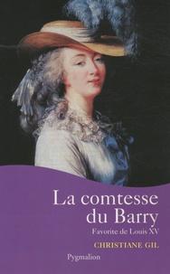 Christiane Gil - La comtesse du Barry.
