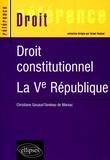 Christiane Gouaud Tandeau de Marsac - Droit constitutionnel - La Ve République.
