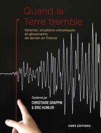 Quand la Terre tremble- Séismes, éruptions volcaniques et glissements de terrain en France - Christiane Grappin pdf epub