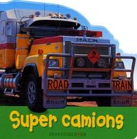 Christiane Gunzi et Paul Calver - Super camions.