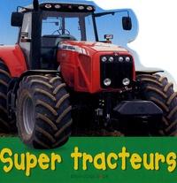 Christiane Gunzi et Paul Calver - Super tracteurs.