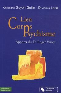 Christiane Guyon-Gellin et Annick Leca - Lien corps et psychisme - Apport du Dr Roger Vittoz.