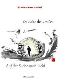 Christiane Haen-Ranieri - En quête de lumière.