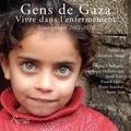 Christiane Hessel - Gens de Gaza : vivre dans l'enfermement - Témoignages 2011-2016. 1 DVD