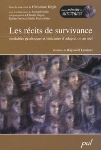 Christiane Kègle - Les récits de survivance - Modalités génériques et structures d'adaptation au réel.