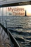 Christiane Kerboul-Vilhon - Mystères de l'océan - Contes des sillages marins.