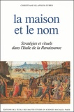 Christiane Klapisch-Zuber - La maison et le nom. - Stratégies et rituels dans l'Italie de la Renaissance.