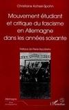 Christiane Kohser-Spohn - Mouvement étudiant et critique du fascisme en Allemagne dans les années soixante.