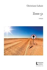 Christiane Lahaie - Zone 51.