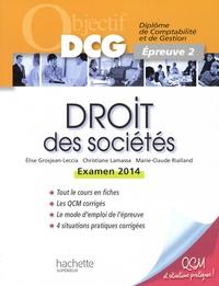 Droit des sociétés- Epreuve 2, examen 2014 - Christiane Lamassa |