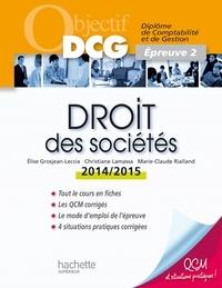 Christiane Lamassa et Marie-Claude Rialland - Objectif DCG Droit des sociétés 2014 2015.