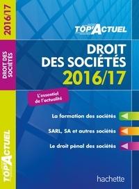 Christiane Lamassa et Marie-Claude Rialland - TOP Actuel Droit Des Sociétés 2016/2017.