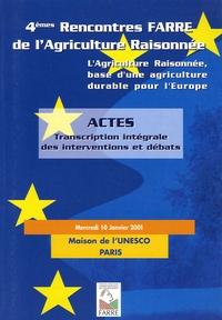 Alixetmika.fr L'agriculture raisonnée, base d'une agriculture durable pour l'Europe - 4e Rencontres Farre de l'Agriculture Raisonnée Image