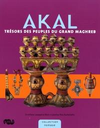 Christiane Lavaquerie-Klein et Laurence Paix-Rusterholtz - Akal - Trésors des peuples du grand Maghreb.