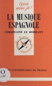 Christiane Le Bordays et Paul Angoulvent - La musique espagnole.