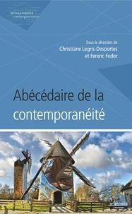 Christiane Legris-Desportes et Ferenc Fodor - Abécédaire de la contemporanéité.