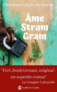 Christiane Legris-Desportes - Ame Stram Gram.