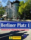 Christiane Lemcke et Lutz Rohrmann - Berliner Platz 1 - Deutsch im Alltag für Erwachsene A1.