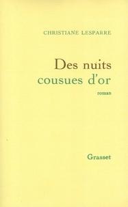 Christiane Lesparre - Des nuits cousues d'or.