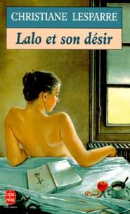 Christiane Lesparre - Lalo et son désir.