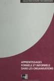 Christiane Louis et Matthieu de Nanteuil - Apprentissages formels et informels dans les organisations - Dossier documentaire, octobre 1996.