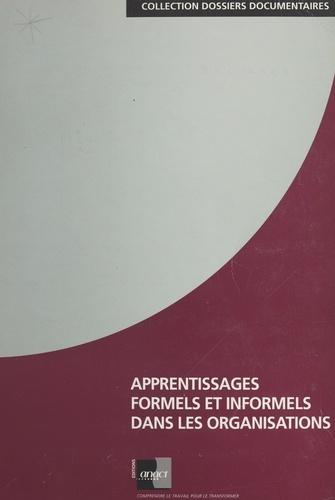 Apprentissages formels et informels dans les organisations. Dossier documentaire, octobre 1996