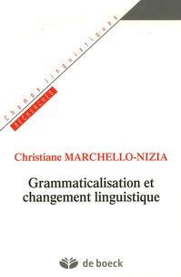 Christiane Marchello-Nizia - Grammaticalisation et changement linguistique.