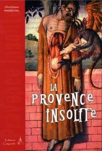 Christiane Maréchal - La Provence insolite.