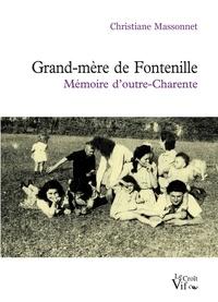Christiane Massonnet - Grand-mère de Fontenille - Mémoire d'outre-Charente.