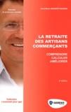 Christiane Massot-Cazaux - La retraite des artisans commerçants.