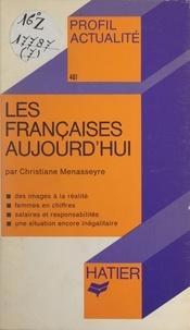 Christiane Menasseyre et Georges Décote - Les Françaises aujourd'hui.
