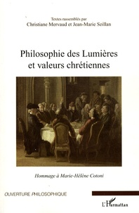 Christiane Mervaud et Jean-Marie Seillan - Philosophie des Lumières et valeurs chrétiennes - Hommage à Marie-Hélène Cotoni.