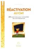 Christiane Mery-Sauret - Réactivation au CM1 - 201 exercices pour consolider ses connaissances.
