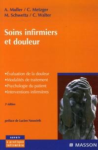 Christiane Metzger et Christiane Walter - Soins infirmiers et douleur.
