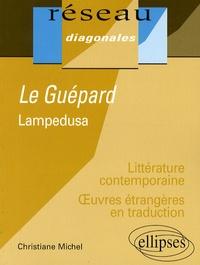 Christiane Michel - Le Guépard - Lampedusa.
