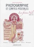Christiane Mirandola et Claude Mirandola - Photographie et cartes postales, les frères Nels (1898-1913).