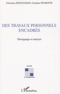 Christiane Montandon et Claudine Peyrotte - Des Travaux Personnels Encadrés - Témoignages et analyses.