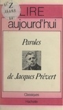 Christiane Mortelier et Maurice Bruézière - Paroles, de Jacques Prévert.