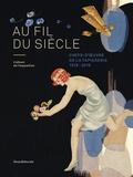 Christiane Naffah-Bayle et Thomas Bohl - Au fil du siècle - Chefs-d'oeuvre de la tapisserie 1918-2018.