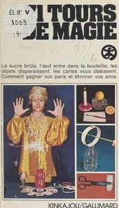 Christiane Neuville et Jean Olivier Héron - 71 tours de magie.