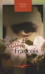 Christiane Noireau - La colère de François.