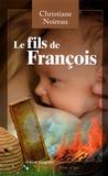 Christiane Noireau - Le fils de François.
