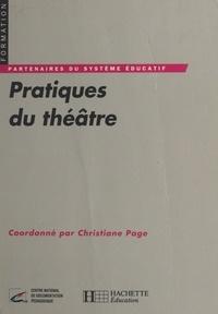 Christiane Page - Pratiques du théâtre.